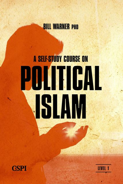 A Self-Study Course on Political Islam, Level 1, Bill Warnere