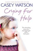Crying for Help, Casey Watson
