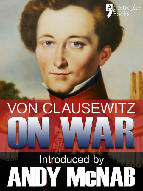 On War - an Andy McNab War Classic, Andy McNab, Carl von Clausewitz