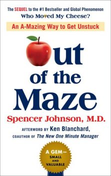 Out of the Maze, Spencer Johnson, Ken Blanchard, John Mann
