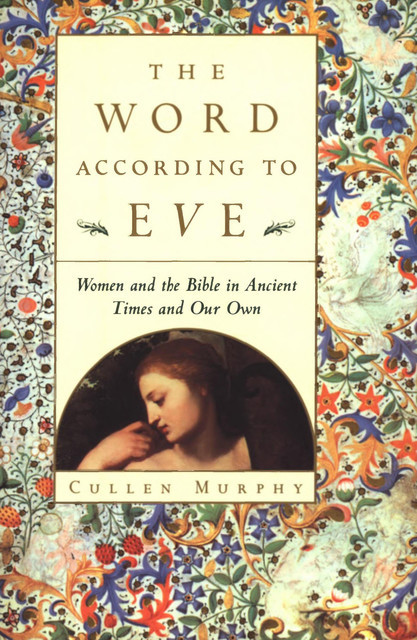 The Word According to Eve, Cullen Murphy