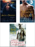Howl for It Bundle: The Mane Event, Angel of Darkness & Howl for It, Cynthia Eden, Shelly Laurenston