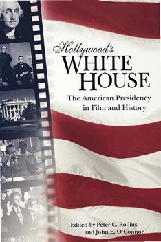 Hollywood's White House, John O'Connor, Peter Rollins
