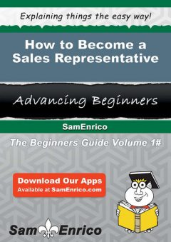 How to Become a Sales Representative, Moshe Schrader