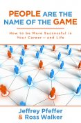 People are the Name of the Game, Jeffrey Pfeffer, Ross Walker