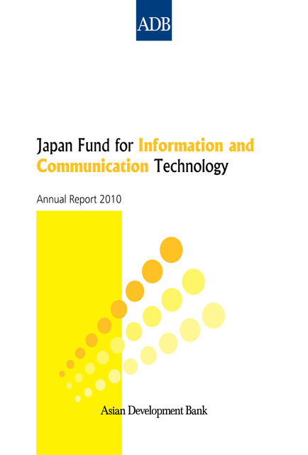 Japan Fund for Information and Communication Technology, Asian Development Bank