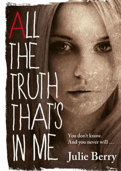 All the Truth That's in Me, Julie Berry