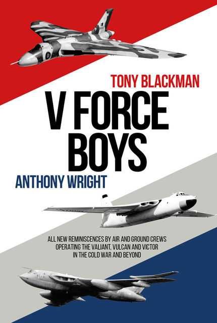 V Force Boys, Tony Blackman, Anthony Wright