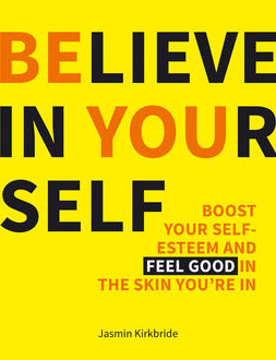 Believe in Yourself, Jasmin Kirkbride