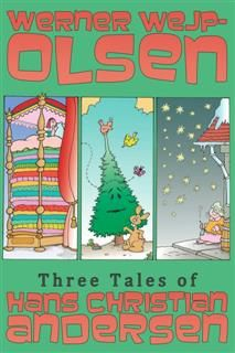 Three Tales of Hans Christian Andersen, Werner Wejp-Olsen