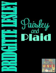 Paisley and Plaid, Bridgitte Lesley