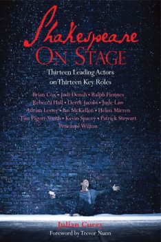 Shakespeare on Stage, Julian Curry, Trevor Nunn