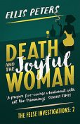 Death And The Joyful Woman, Ellis Peters