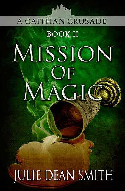 Mission of Magic, Julie Smith