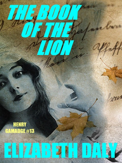 Book of the Lion, Elizabeth Daly