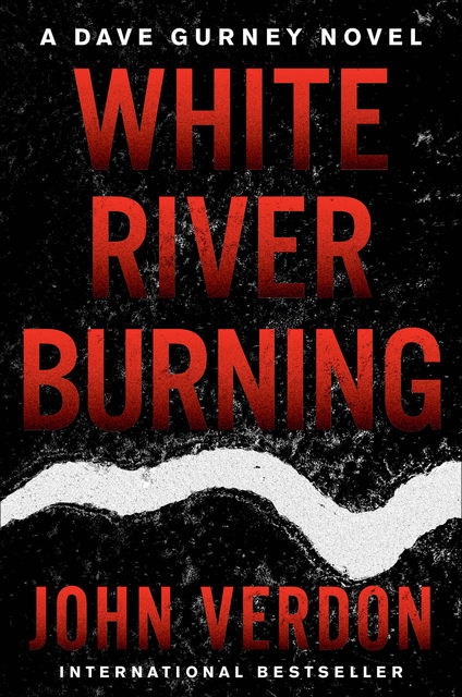 White River Burning, John Verdon