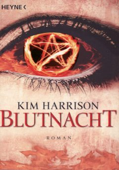 Band 6 – Blutnacht, Kim Harrison