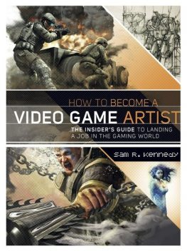 How to Become a Video Game Artist, Kennedy Sam
