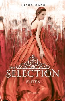 The Selection #2: Eliten, Kiera Cass