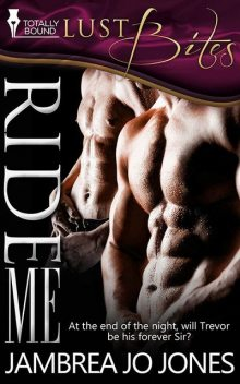 Ride Me, Jambrea Jo Jones
