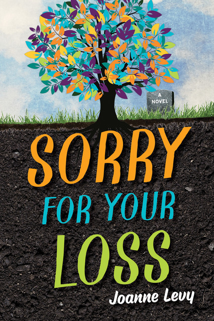 Sorry For Your Loss, Joanne Levy