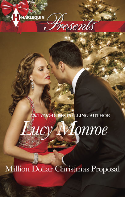 Million Dollar Christmas Proposal, Lucy Monroe