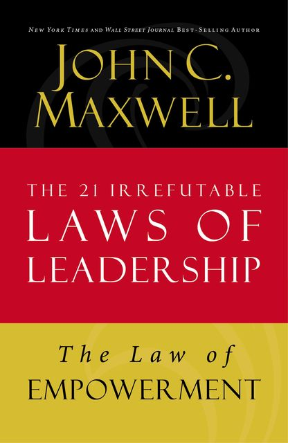 The Law of Empowerment, Maxwell John