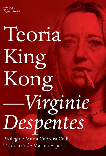 Teoria King Kong, Virginie Despentes