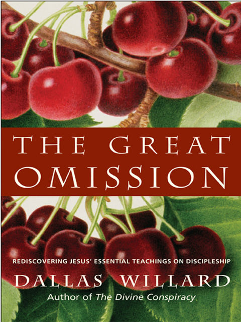 The Great Omission, Dallas Willard