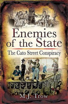 Enemies of the State, M.J.Trow