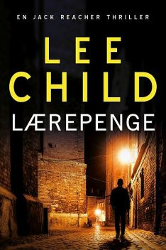 Lærepenge, Lee Child