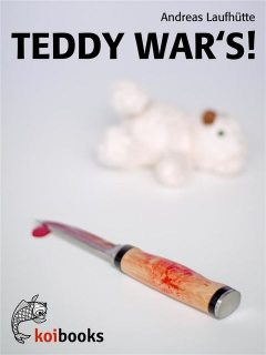 Teddy war's, Andreas Laufhütte