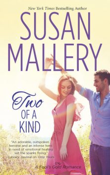 Two of a Kind, Susan Mallery