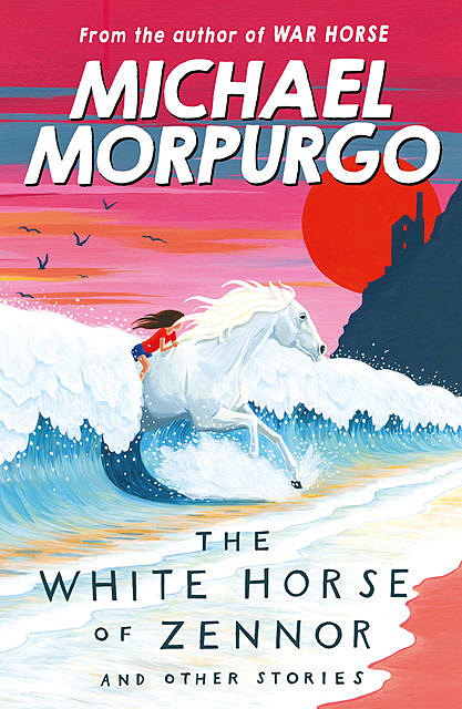 The White Horse of Zennor, Michael Morpurgo