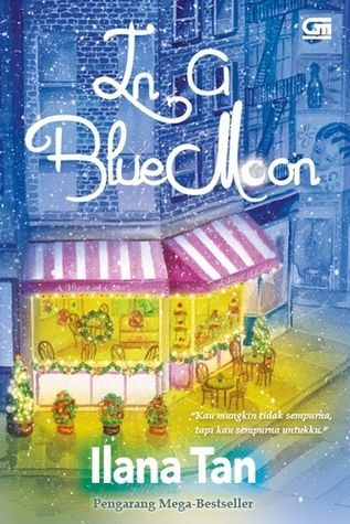 In a Blue Moon, Ilana Tan