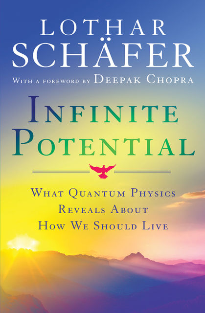 Infinite Potential, Lothar Schafer