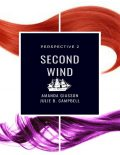 Second Wind, Julie Campbell, Amanda Giasson