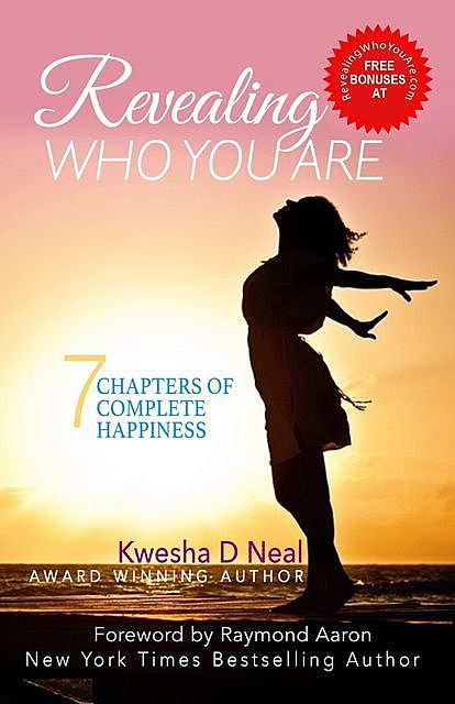 Revealing Who You Are, Denice D Neal