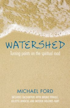 Watershed, Michael Ford