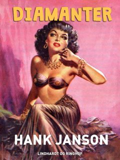 Diamanter, Hank Janson