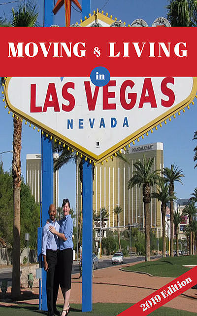 Moving and Living in LAS VEGAS, Handy Guide