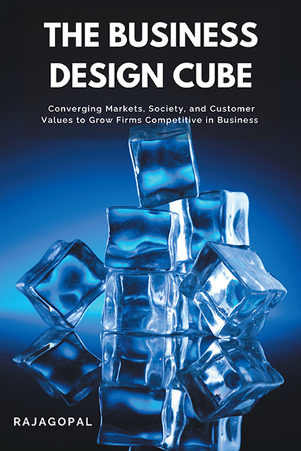The Business Design Cube, Rajagopal