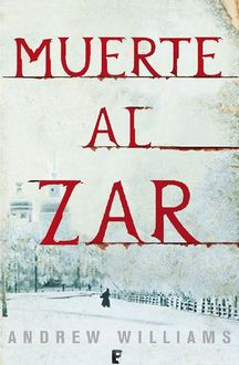 Muerte Al Zar, Andrew Williams