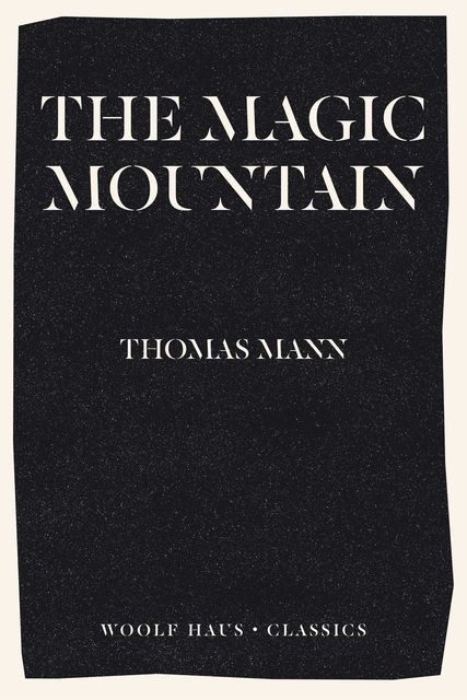 The Magic Mountain, Томас Ман