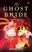 The Ghost Bride, Yangsze Choo
