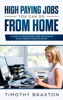 High Paying Jobs You Can Do From Home, Timothy Braxton