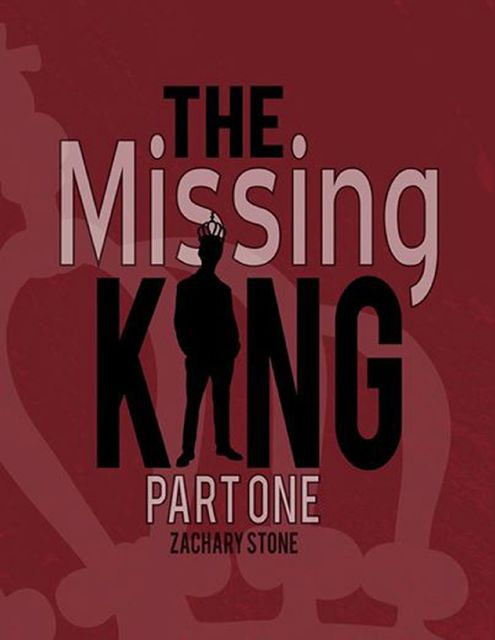 The Missing King Part 1, Zachary Stone