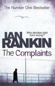 The Complaints, Ian Rankin