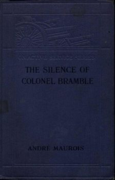 The Silence of Colonel Bramble, André Maurois