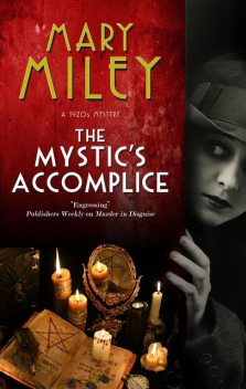 Mystic's Accomplice, The, Mary Miley Theobald